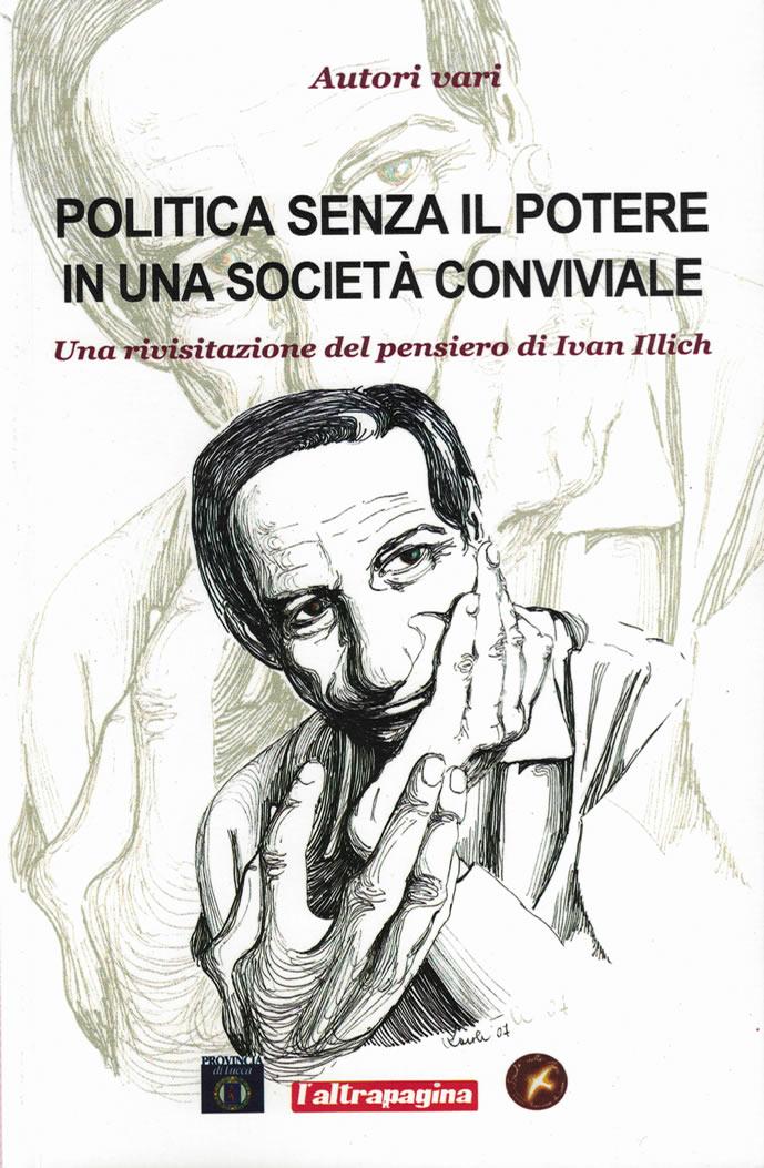 Politica senza il potere in una società conviviale