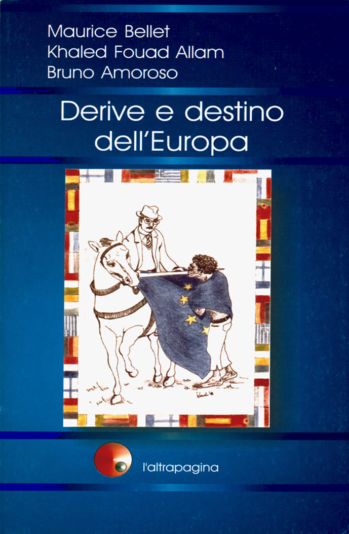 Derive e destino dell'Europa