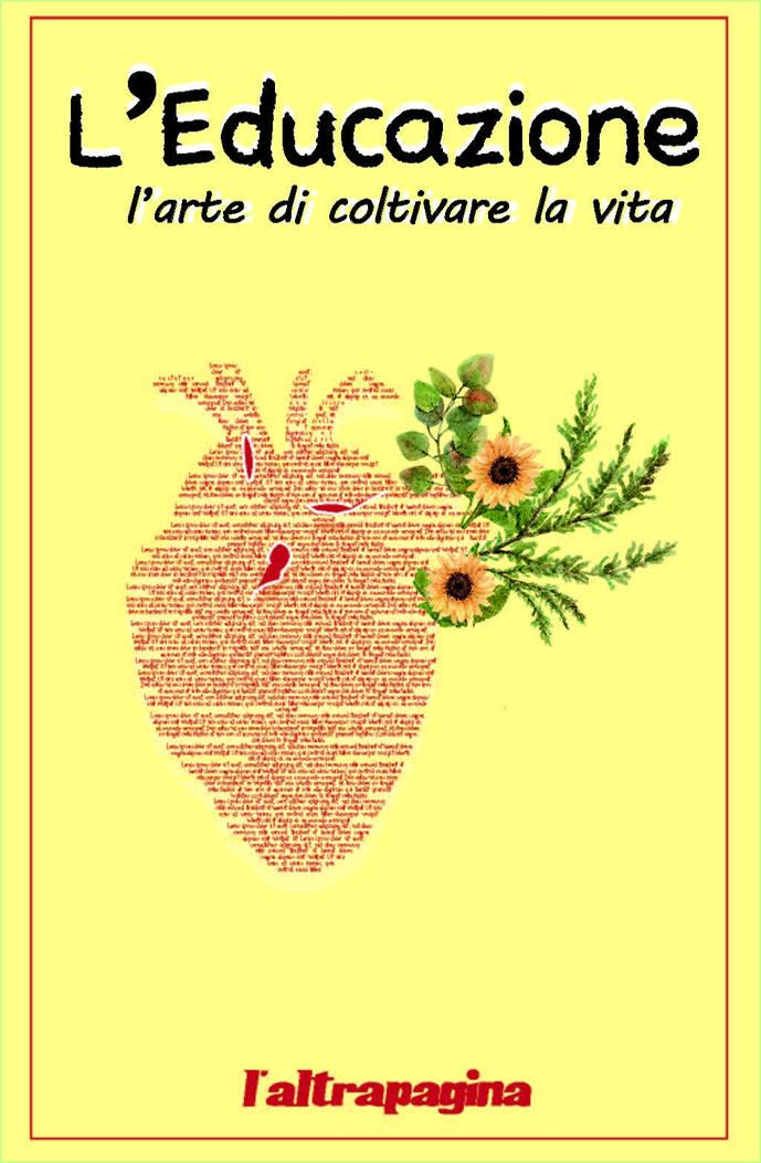 L'Educazione - l'arte di coltivare la vita