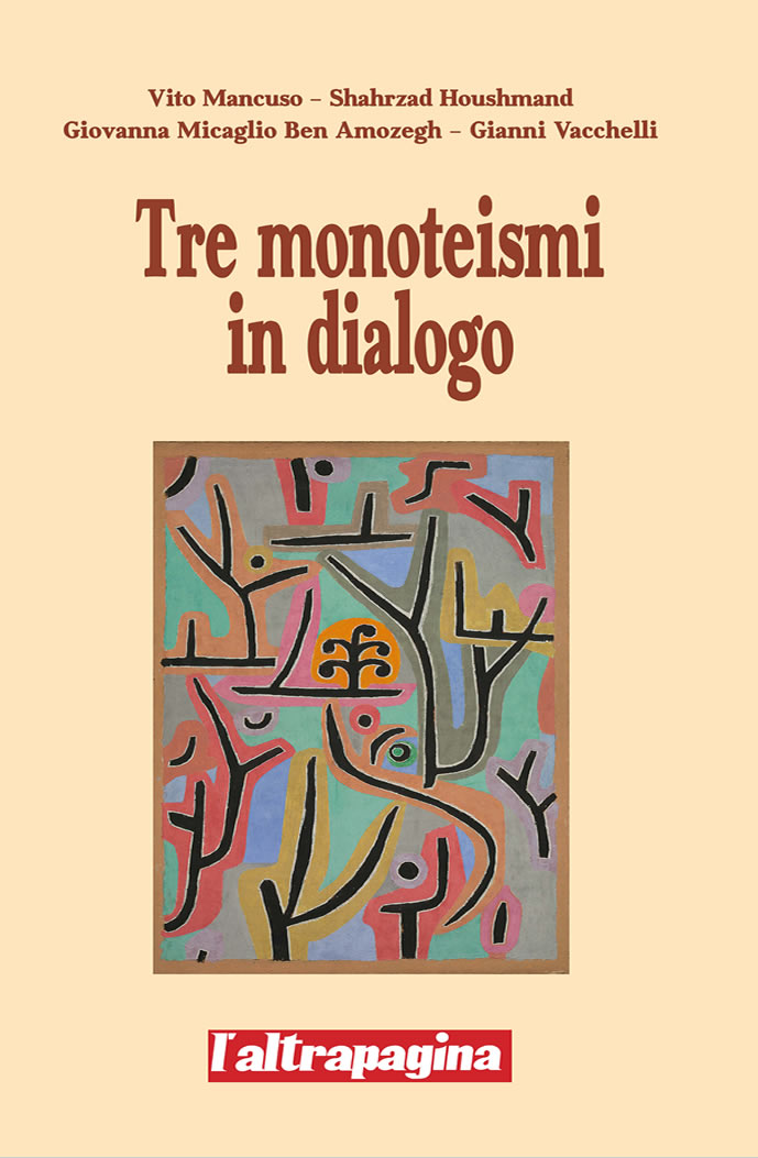 Tre monoteismi in dialogo